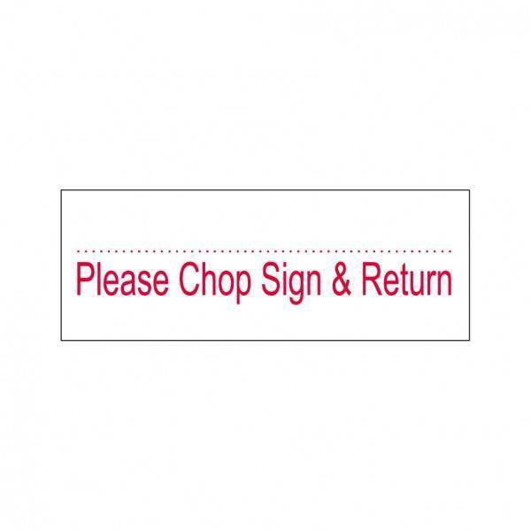 Please Chop Sign & Return Stock Stamp OS-14, 38x14mm